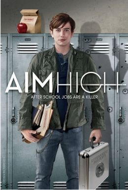 """Постер к фильму """"Большие планы"""" /Aim High/ (2011)"""