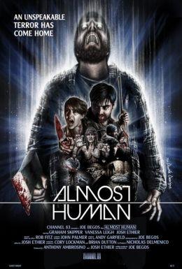 """Постер к фильму """"Почти человек"""" /Almost Human/ (2013)"""