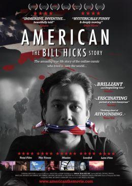 """Постер к фильму """"Американец: История Билла Хикса"""" /American: The Bill Hicks Story/ (2009)"""
