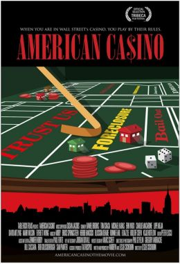 """Постер к фильму """"Американское казино"""" /American Casino/ (2009)"""