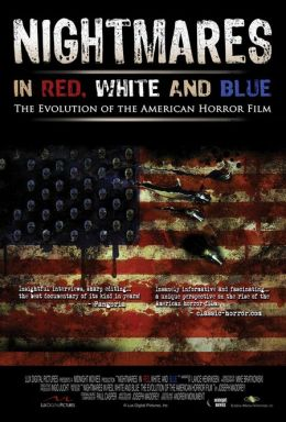 "Постер к фильму ""Американские кошмары"" /Nightmares in Red, White and Blue: The Evolution of the American Horror Film/ (2009)"