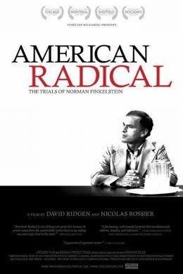 """Постер к фильму """"Американский радикал"""" /American Radical: The Trials of Norman Finkelstein/ (2009)"""