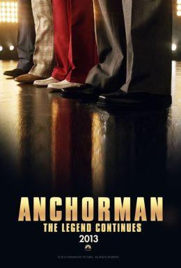 """Постер к фильму """"Телеведущий: И снова здравствуйте"""" /Anchorman 2: The Legend Continues/ (2013)"""