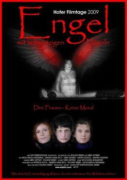 """Постер к фильму """"Ангелы с грязными крыльями"""" /Engel mit schmutzigen Flugeln/ (2009)"""