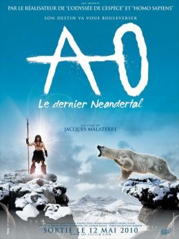 "Постер к фильму ""Последний неандерталец"" /Ao, le dernier Neandertal/ (2010)"