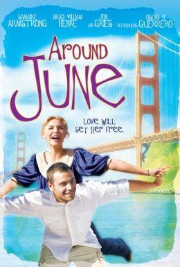 "Постер к фильму ""Вокруг июня"" /Around June/ (2008)"