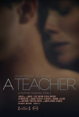 """Постер к фильму """"A Teacher"""" /A Teacher/ (2013)"""