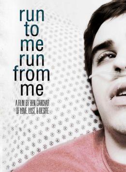 """Постер к фильму """"Беги ко мне, убегай от меня"""" /Run to Me Run from Me/ (2009)"""