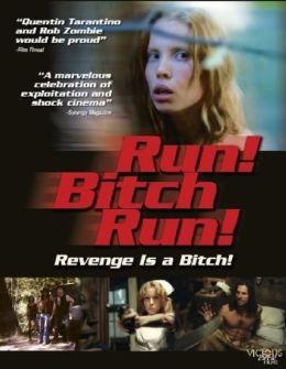 """Постер к фильму """"Беги, сука, беги!"""" /Run! Bitch Run!/ (2009)"""