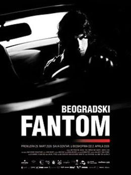 """Постер к фильму """"Белградский призрак"""" /The Belgrade Phantom/ (2009)"""