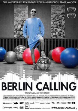 """Постер к фильму """"Берлин зовет"""" /Berlin Calling/ (2008)"""