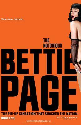 "Постер к фильму ""Непристойная Бетти Пейдж"" /The Notorious Bettie Page/ (2005)"