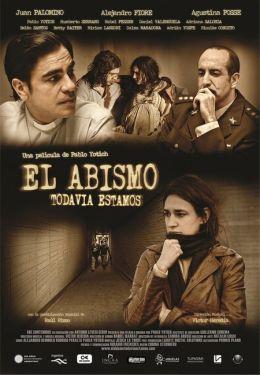 """Постер к фильму """"Бездна... мы все еще вместе"""" /El abismo... todavia estamos/ (2011)"""