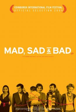 """Постер к фильму """"Безумный, грустный и плохой"""" /Mad Sad & Bad/ (2009)"""