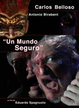 """Постер к фильму """"Безопасный мир"""" /Un mundo seguro/ (2012)"""