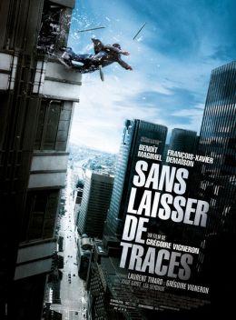 """Постер к фильму """"Без улик"""" /Sans laisser de traces/ (2010)"""
