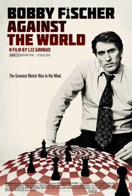"Постер к фильму ""Бобби Фишер против всего мира"" /Bobby Fischer Against the World/ (2011)"