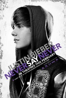 """Постер к фильму """"Джастин Бибер: Никогда не говори никогда"""" /Justin Bieber: Never Say Never/ (2011)"""