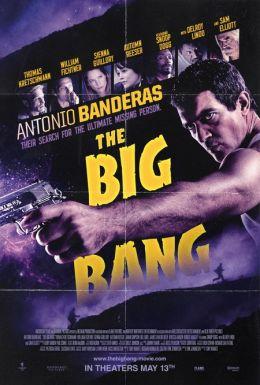 """Постер к фильму """"Большой взрыв"""" /The Big Bang/ (2011)"""