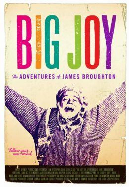"Постер к фильму ""Big Joy: The Adventures of James Broughton"" /Big Joy: The Adventures of James Broughton/ (2013)"