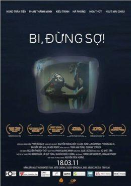 """Постер к фильму """"Би, не бойся!"""" /Bi, dung so!/ (2010)"""