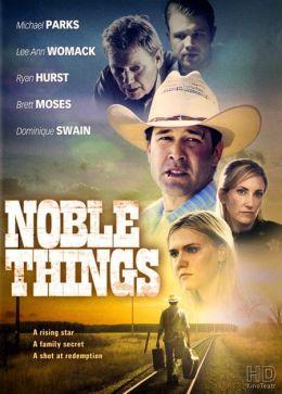 """Постер к фильму """"Благородные дела"""" /Noble Things/ (2008)"""