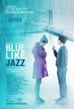 "Постер к фильму ""Blue Like Jazz"" /Blue Like Jazz/ (2011)"