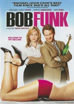 """Постер к фильму """"Боб Фанк"""" /Bob Funk/ (2009)"""