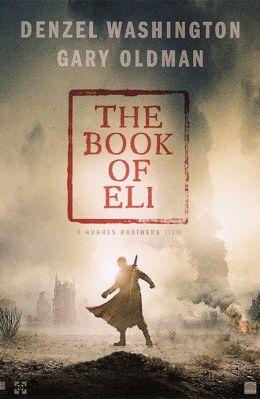 "Постер к фильму ""Книга Илая"" /The Book of Eli/ (2010)"