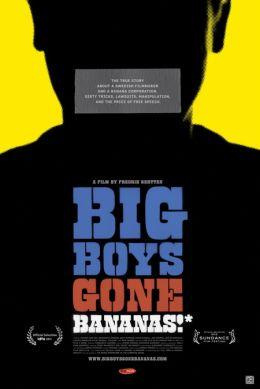"""Постер к фильму """"Большие мальчики начинают злиться"""" /Big Boys Gone Bananas!*/ (2011)"""
