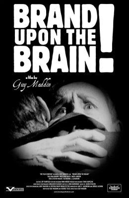 """Постер к фильму """"Врезалось в память!"""" /Brand Upon the Brain!/ (2006)"""