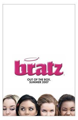 """Постер к фильму """"Bratz: уже не куклы"""" /Bratz: The Movie/ (2007)"""