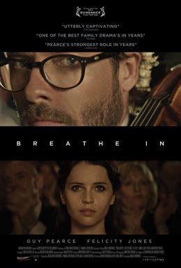 """Постер к фильму """"Полной грудью"""" /Breathe In/ (2013)"""