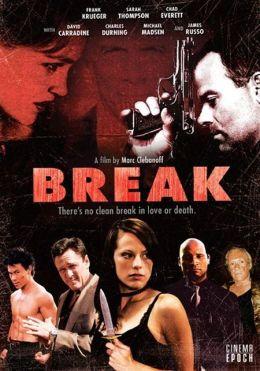 """Постер к фильму """"Брейк"""" /Break/ (2008)"""
