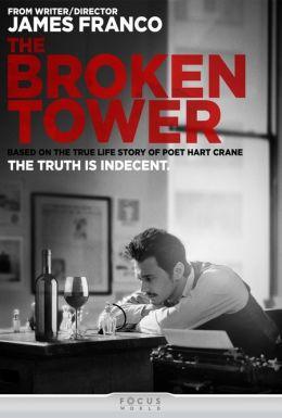 """Постер к фильму """"Разрушенная башня"""" /The Broken Tower/ (2011)"""