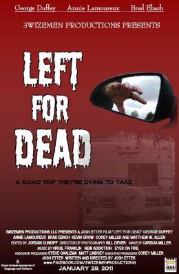 """Постер к фильму """"Брошенный умирать"""" /Left for Dead/ (2010)"""