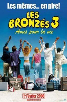 "Постер к фильму ""Веселые и загорелые"" /Les Bronzes 3: amis pour la vie/ (2006)"
