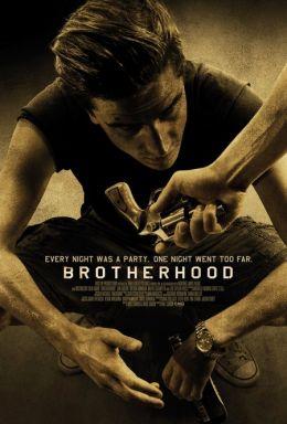 """Постер к фильму """"Братство"""" /Brotherhood/ (2010)"""