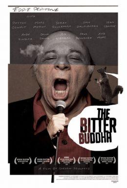 "Постер к фильму ""The Bitter Buddha"" /The Bitter Buddha/ (2012)"