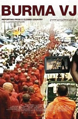 """Постер к фильму """"Бирманский видео-репортер"""" /Burma VJ: Reporter i et lukket land/ (2008)"""