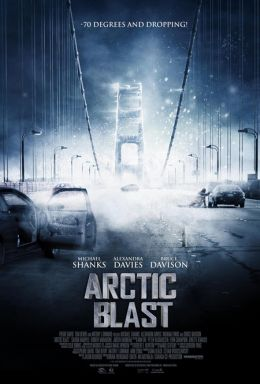 """Постер к фильму """"Буря в Арктике"""" /Arctic Blast/ (2010)"""