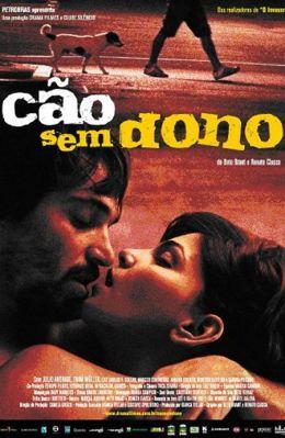 """Постер к фильму """"Бездомный пес"""" /Cao Sem Dono/ (2007)"""