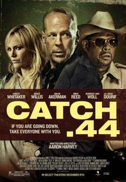 """Постер к фильму """"Уловка. 44"""" /Catch .44/ (2011)"""