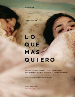 """Постер к фильму """"Чего бы я хотела больше всего"""" /Lo que mas quiero/ (2010)"""