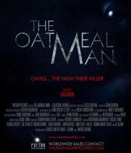 """Постер к фильму """"Человек-каша"""" /The Oatmeal Man/ (2010)"""