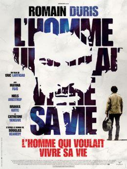 """Постер к фильму """"Человек, который хотел оставаться собой"""" /L'homme qui voulait vivre sa vie/ (2010)"""