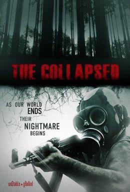 "Постер к фильму ""Разрушенный"" /The Collapsed/ (2011)"
