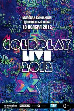 "Постер к фильму ""Coldplay LIVE"" /Coldplay Live 2012/ (2012)"