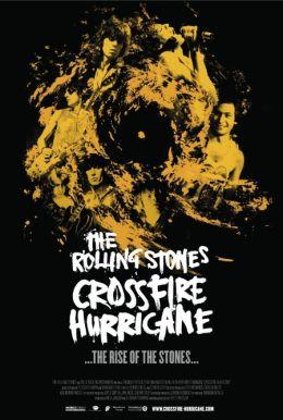 "Постер к фильму ""Ураган"" /Crossfire Hurricane/ (2012)"