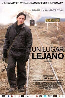 """Постер к фильму """"Далекое место"""" /Un lugar lejano/ (2010)"""